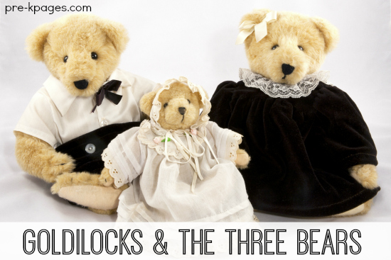 Goldilocks and the Three Bears Learning Activities for Preschool and Kindergarten