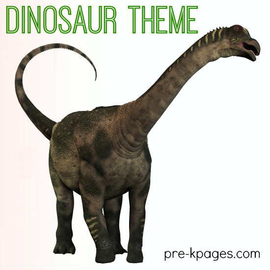 Dinosaur Theme Learning Activities for Preschool and Kindergarten