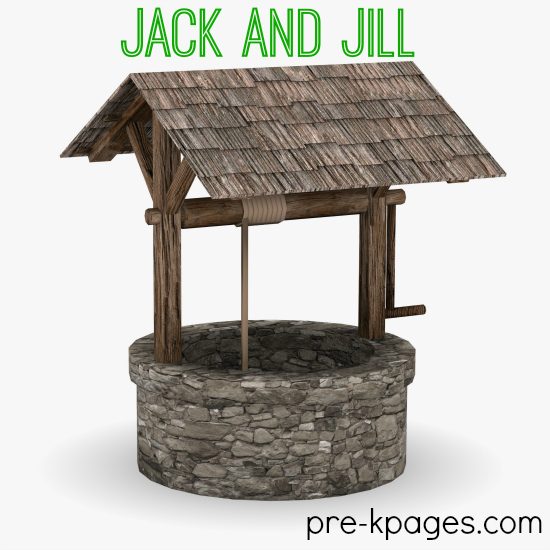 Jack and Jill Theme Activities for Preschool and Kindergarten
