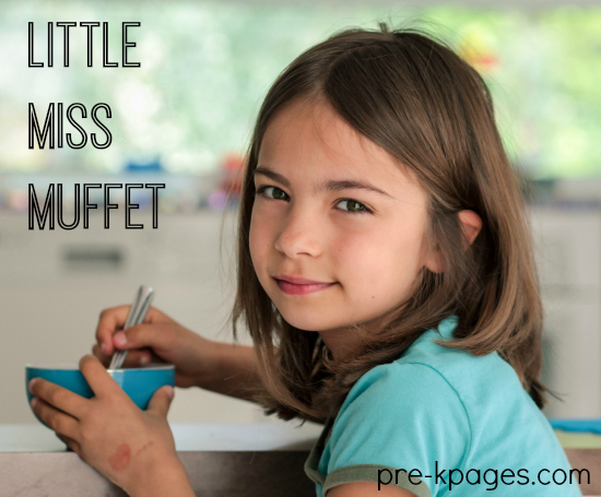 Little Miss Muffet Theme Activities for Preschool and Kindergarten