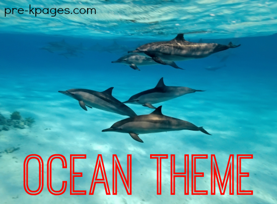 Ocean Theme Learning Activities for Preschool and Kindergarten