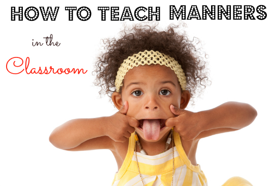 How to Teach Manners in the Preschool Classroom