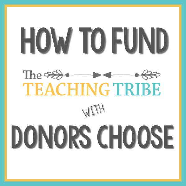 How to Fund the Teaching Tribe with Donors Choose