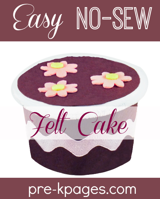 Dramatic Play Easy No-Sew Felt Cake Tutorial