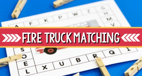 Fire Truck Letter Matching and Fine Motor Activity