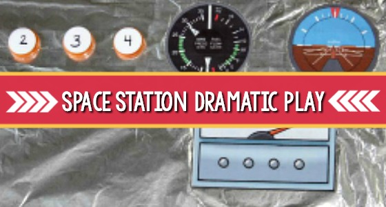 Space Station Dramatic Play (+ FREE Printable!)