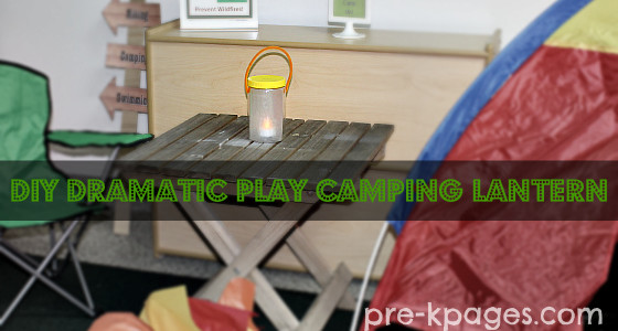 DIY Lantern for Dramatic Play Camping Theme