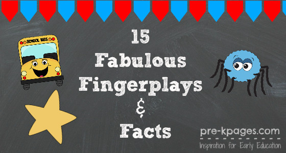 15 Fabulous Fingerplays and Facts