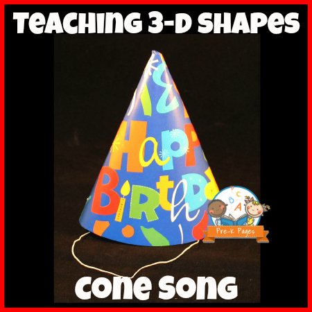 Simple Cone Song for Teaching 3-D Shapes in Preschool or Kindergarten