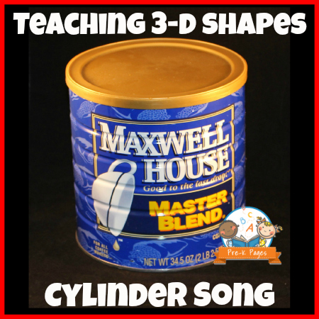 Simple Cylinder Song for Teaching 3-D Shapes in Preschool and Kindergarten