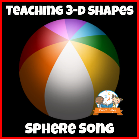 Simple Sphere Song for Teaching 3-D Shapes in Preschool and Kindergarten