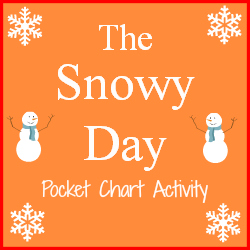 Snowy Day Pocket Chart Activity Printable for Preschool and Kindergarten