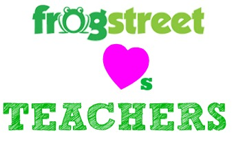 Frog Street Loves Teachers!