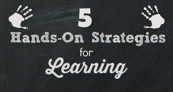 5 Hands-On Strategies for Learning