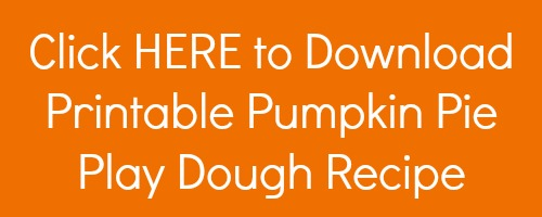 printable-pumpkin-pie-play-dough-recipe