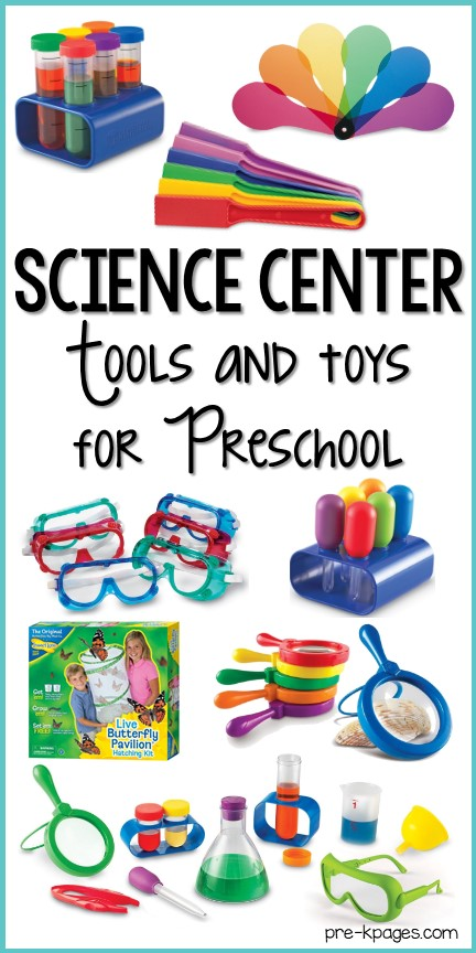 Best Science Center Tools and Toys for Preschool