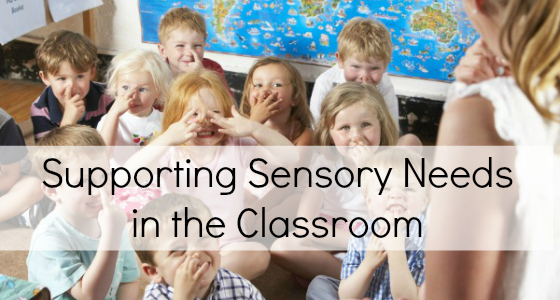 Supporting Sensory Needs in the Preschool Classroom