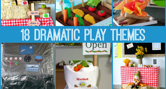 18 Dramatic Play Themes for Preschool