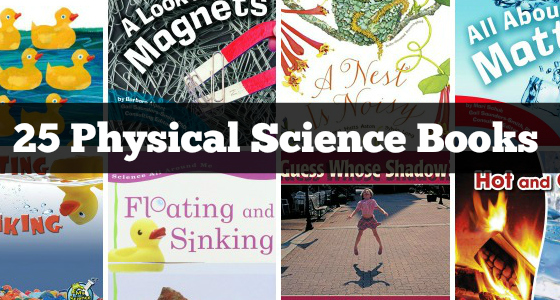 Physical Science Books for Preschool