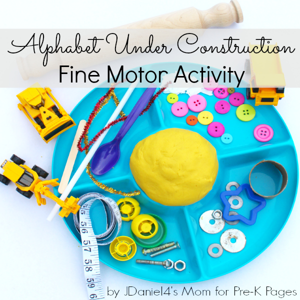 alphabet under construction fine motor preschool