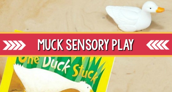 One Duck Stuck: Muck Sensory Play