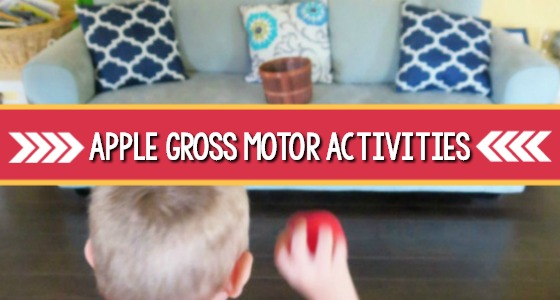 Apple Themed Gross Motor Activities