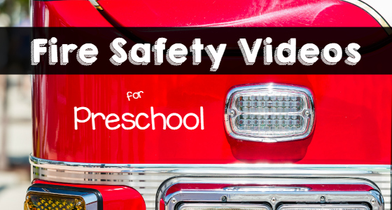 Fire Safety Videos for Preschool