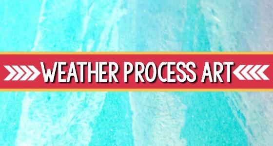 Weather Process Art Activities