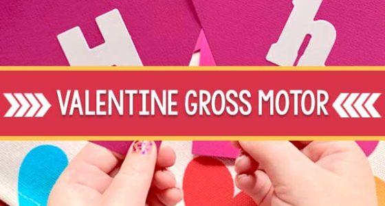 Gross Motor Skills Game For Valentine's Day