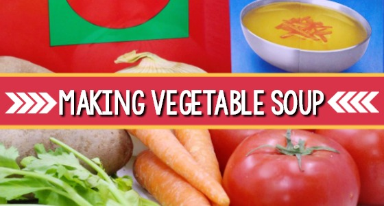 Growing Vegetable Soup Cooking Activity