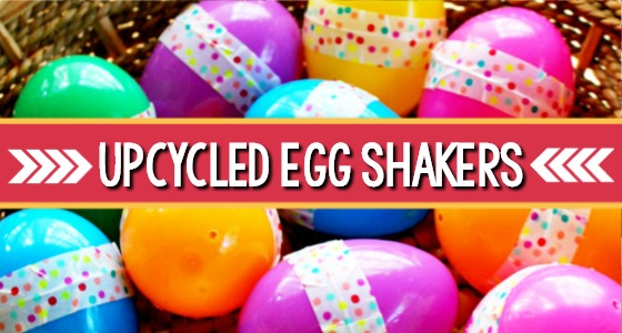 Upcycled Plastic Egg Shakers for Music