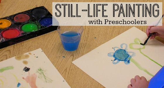 Still-Life Preschool Painting Activity