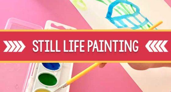 Still-Life Preschool Painting Activity