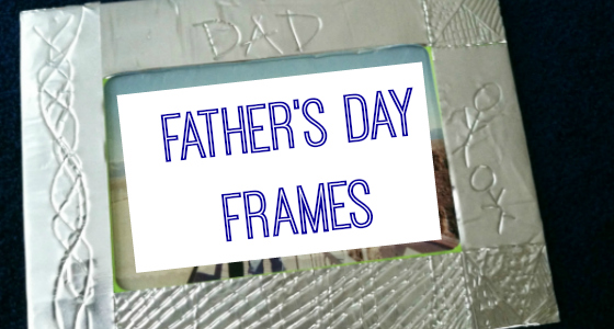 Father's Day Frames