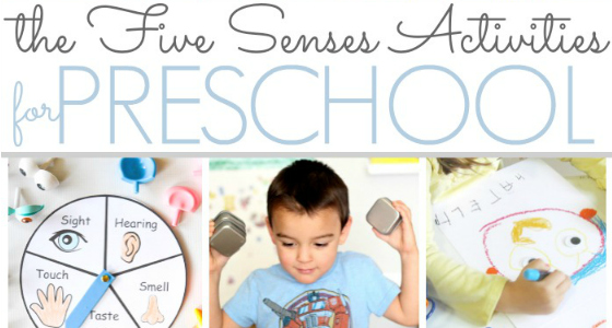 Preschool Activities That Feature the Five Senses