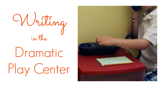 Writing in the Dramatic Play Center