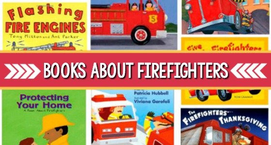 Preschool Books About Firefighters