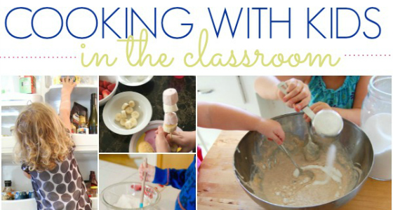 25+ Recipes, Ideas and Tips for Cooking with Preschoolers