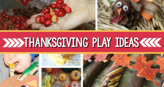 Thanksgiving Play Ideas for preschoolers