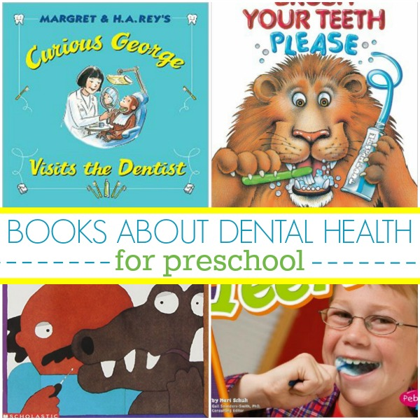 Books About Dental Health for Preschool