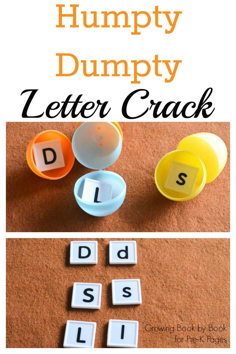 Humpty Dumpty Letter Crack for preschool