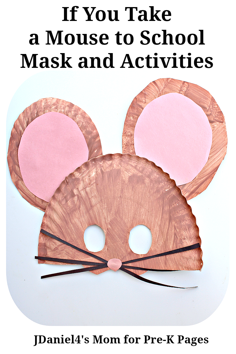 Mouse Mask If You Take A Mouse To School Pre K Pages