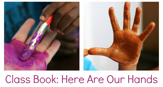 Class Book: Here Are Our Hands
