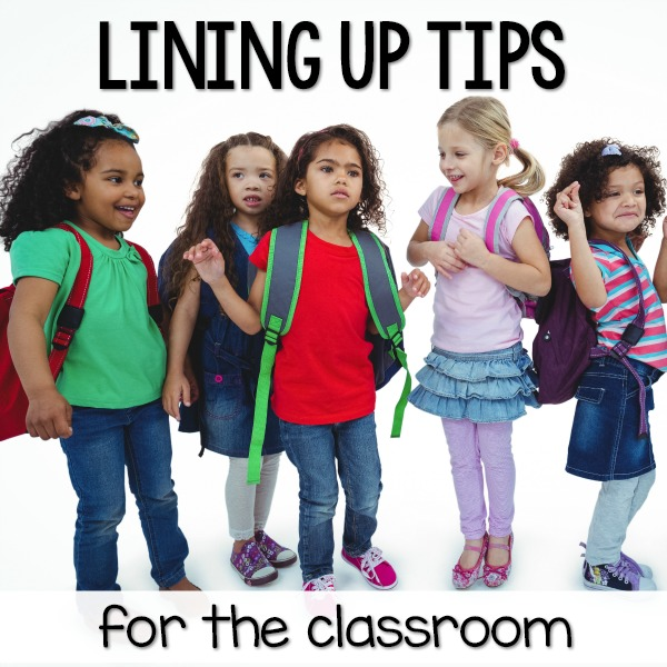 Lining Up Tips for the Classroom
