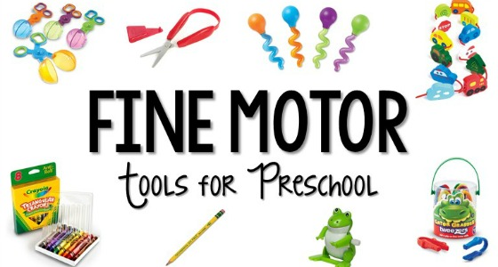 Fine Motor Tools and Toys for Preschool