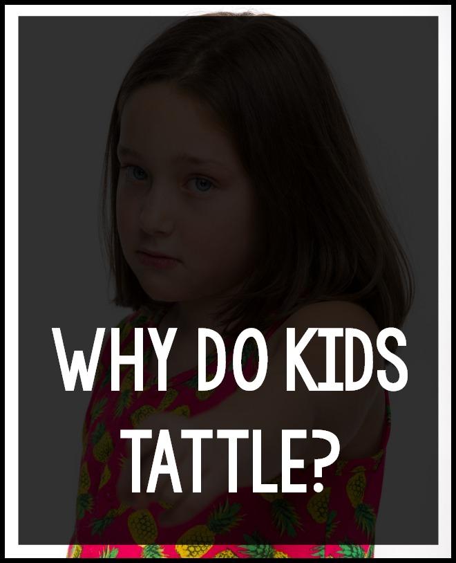 Why do kids tattle?