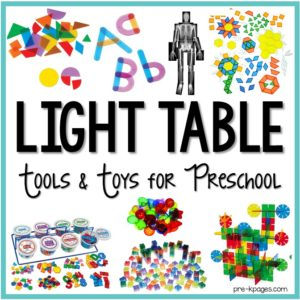 Light Table Tools and Toys for Preschool