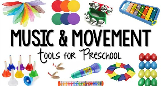 Music and Movement Tools for Preschool Classroom