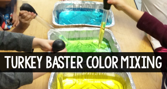 Turkey Baster Color Mixing Activity for Preschool