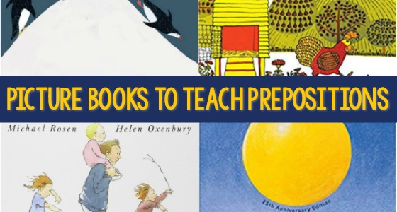 Teaching Prepositions with Picture Books